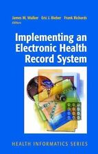 Implementing an Electronic Health Record System (Health Informatics), , New Book