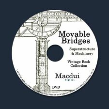Movable Bridges – 2 Vintage e-Books Collection on 1 DATA DVD Engineering Bridge