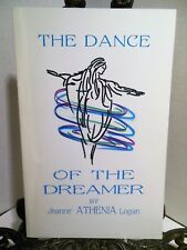SIGNED Dance of the Dreamer Conversation Between Person Channeling About Life