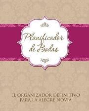 Planificador de Bodas el Organizador Definitivo para la Alegre Novia by...