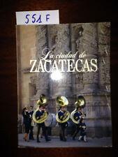 LA CIUDAD DE ZACATECAS  -  AZABACHE  -  1992