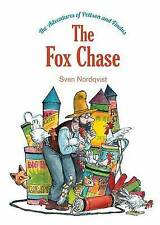 NEW The Fox Chase (The Adventures of Pettson and Findus) by Sven Nordqvist