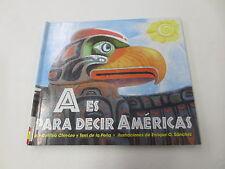 A Es para Decir Americas by Cynthia Chin-Lee (1999, Hardcover)