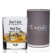 Whisky Glass Good Day Bad Day Don't Ask Tumbler Fathers Day, Whiskey Bar Gift