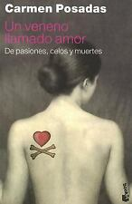 Un Veneno Llamado Amor: de Pasiones, Celos y Muertes (Temas de Hoy) (Spanish