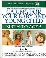 Caring for Your Baby and Young Child Birth to Age 5 HUGGIES