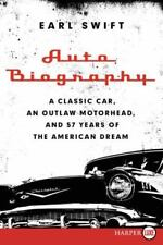 Auto Biography LP: A Classic Car, an Outlaw Motorhead, and 57 Years of-ExLibrary