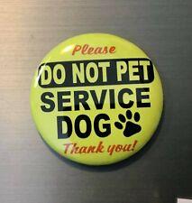 "Service Dog Pin Button Badge 2.25"" Warning Caution Blind Handicap Assistance Hel"