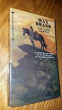 The Long Chance: Max BRAND. 1972. Paperback Library. E-94