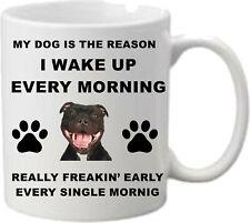 Staffy - Staffordshire Bull Terrier Mug - Dog gift - Christmas gift - I Wake up