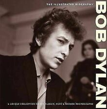 "NEW ""Bob Dylan - The Illustrated Biography"" Hardcover by Chris Rushby"