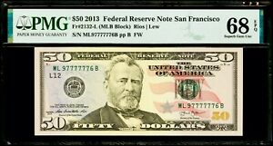 "$50 2013 FRN San Francisco Fr#2132-L ""Six 7 In A Row"" PMG 68 EPQ Superb Gem"