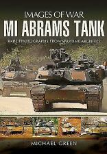 M1 Abrams Tank: Rare Photographs from Wartime Archives (Images of War), , Green,