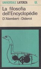 LA FILOSOFIA DELL'ENCYCLOPEDIE, D'ALAMBERT-DIDEROT, Laterza 1966