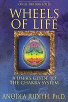 Wheels of Life NEW Judith Anodea PhD