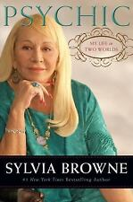 Psychic : My Life in Two Worlds by Sylvia Browne (2010, Hardcover)