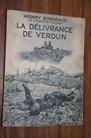 LA DELIVRANCE DE VERDUN par HENRY BORDEAUX  FLAMMARION 1934 VOL ILLUSTRE