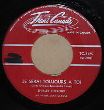 Shirley Theroux Je Serai Toujours A Toi/Comme Une Symphonie French Canada Pop 45