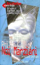 "[843] ECONOMICA TASCABILE ed. Fanucci 1998 n.  71 Dick ""Noi Marziani"""
