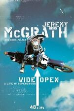 Wide Open: A Life in Supercross by Jeremy McGrath