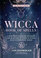 Wicca Book of Spells by Lisa Chamberlain (author)