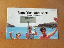 cape york and back / marilyn & dan luck
