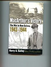 MacArthur's Victory: The War in New Guinea, 1943-1944, Gailey, Harry HBdj BK CLB