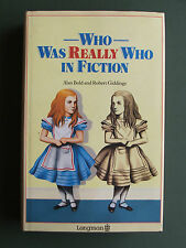 WHO WAS REALLY WHO IN FICTION – ALAN BOLD & ROBBERT GIDDINGS 1987 HB/DW 1ST