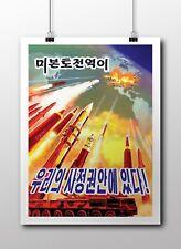 "North KOREA Anti-American Propaganda Poster Print Nuclear Missiles 18x24"" #NK004"
