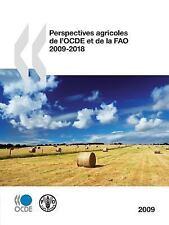 Perspectives Agricoles de l'Ocde et de la Fao 2009 by Organisation for...