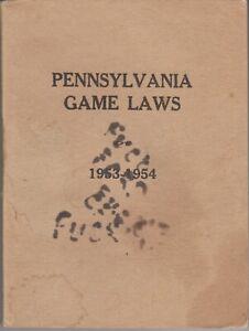 1953-54 PENNSYLVANIA GAME LAWS - PENNSYLVANIA GAME COMMISSION