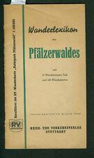 Wanderlexikon des Pfälzerwaldes Wanderungen Tips Wanderziele 1962 H. Kissel