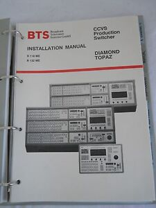 BTS CCVS Production Switcher DIAMOND TOPAZ Installation & Operation Manual