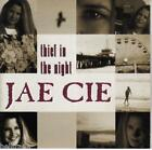 JAE CIE / THIEF IN THE NIGHT * NEW CD * NEU *