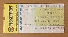 1974 THE EAGLES NORTHERN KENTUCKY U CONCERT TICKET STUB ON THE BORDER TOUR FREY