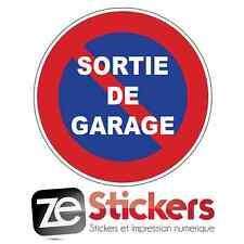 Sticker Autocollant portail parking SORTIE DE GARAGE stationnement interdit