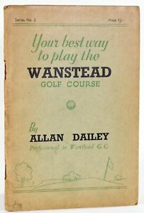 Allan Dailey / Your Best Way to Play the Wanstead Golf Course 1936