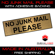 NO JUNK MAIL PLEASE - GOLD SIGN - LABEL - PLAQUE with Adhesive 80mm x 25mm