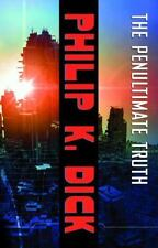 The Penultimate Truth: A Novel - Paperback By Dick, Philip K. - GOOD