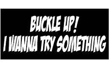 Buckle Up! Vinyl Decal Sticker Custom Car Truck Window Off Road Vehicle B4189