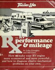 Rx for RV Performance and Mileage : How to Diagnose Your RVs Mechanical...