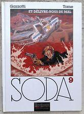 Soda 9 Et délivre-nous du mal EO 1997 Gazzotti Tome