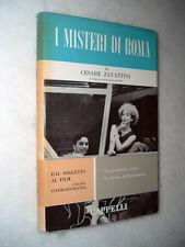 1963 - Cesare ZAVATTINI - I MISTERI DI ROMA - Cinema - Prima Edizione