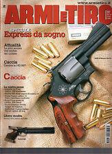 ARMI E TIRO N°6/2003 SMITH & WESSON 329 PD BENELLI KITE CAL 4,50