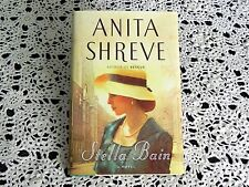Stella Bain by Anita Shreve SIGNED Stated 1st Edition 1st Printing Hardcover