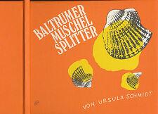 Baltrumer Conchiglia Splitter Ursula Schmidt Baltrum buono stato