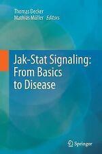 Jak-Stat Signaling : from Basics to Disease (2014, Paperback)