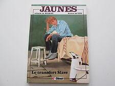 JAUNES T4 EO1984 TBE LE TRANSFERT SLAVE BUCQUOY TITO