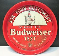 VINTAGE BUDWEISER SERVING TRAY ASK YOUR CUSTOMERS MAKE THE TEST SLOGAN ANHEUSER