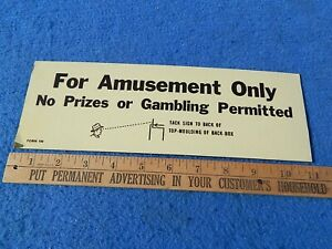 """1950s Bally Bingo sign - """"FOR AMUSEMENT ONLY - No Prizes or Gambling Permitted"""""""